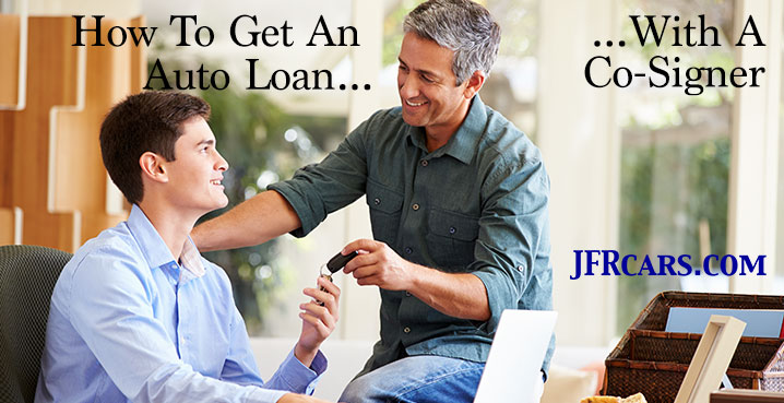 Dad and Son - How to get an auto loan with a co-signer